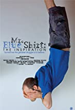 Primary image for Mr. Blue Shirt: The Inspiration