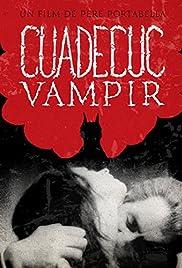 Cuadecuc, vampir Poster