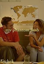 My Phantom Limb