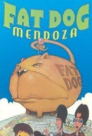 Fat Dog Mendoza Poster