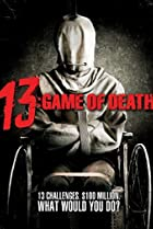 13: Game of Death (2006) Poster