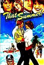 That Summer!