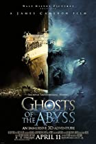 Ghosts of the Abyss (2003) Poster