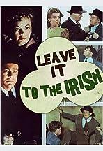 Leave It to the Irish