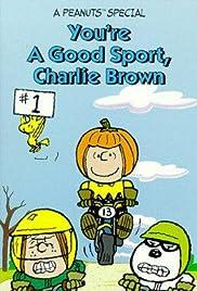 You're a Good Sport, Charlie Brown(1975) Poster - TV Show Forum, Cast, Reviews