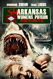 Sharkansas Women's Prison Massacre Poster