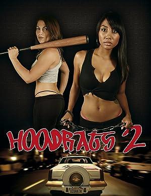 Hoodrats 2: Hoodrat Warriors (2008)