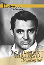 Cary Grant: Hollywood's Leading Man Poster