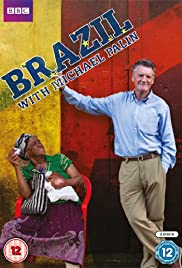 Brazil with Michael Palin Poster - TV Show Forum, Cast, Reviews
