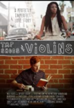 Tap Shoes & Violins