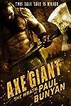 Axe Giant: The Wrath of Paul Bunyan (2013)