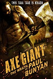 Axe Giant: The Wrath of Paul Bunyan (2013) Poster - Movie Forum, Cast, Reviews