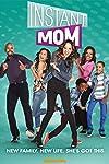 TV Review: 'Instant Mom'