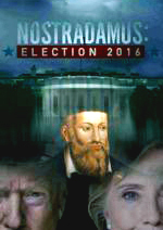 Nostradamus: Election 2016