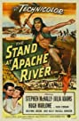 The Stand at Apache River (1953) Poster