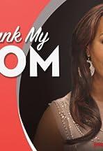 Prank My Mom
