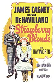 The Strawberry Blonde(1941) Poster - Movie Forum, Cast, Reviews