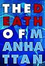 The Death of Manhattan