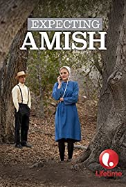 Expecting Amish(2014) Poster - Movie Forum, Cast, Reviews
