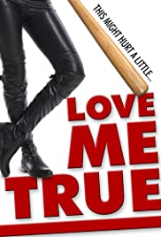 Love Me True Dreamfilm