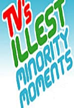 TV's Illest Minority Moments Presented by Ego Trip