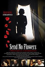 Send No Flowers Poster