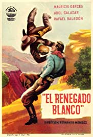 El renegado blanco Poster