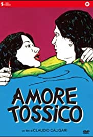 Amore tossico Poster