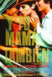 Y Tu Mamá También Poster