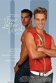 A Four Letter Word(2007) Poster - Movie Forum, Cast, Reviews