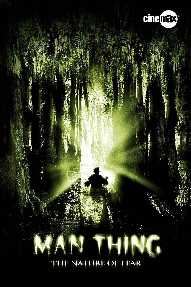 Žmogus-Daiktas / Man-Thing (2005)