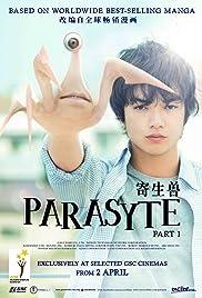 Parasyte Part 1 ปรสิต เพื่อนรักเขมือบโลก