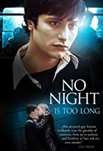 No Night Is Too Long
