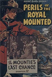 Perils of the Royal Mounted Poster