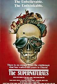 The Supernaturals(1986) Poster - Movie Forum, Cast, Reviews