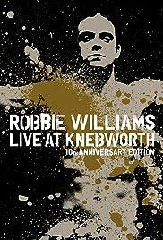Robbie Williams Live at Knebworth(2003) Poster - Movie Forum, Cast, Reviews