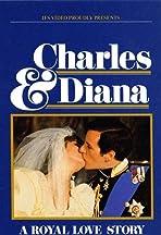 Charles & Diana: A Royal Love Story