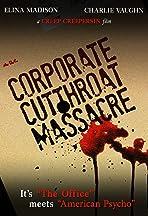 The Corporate Cut Throat Massacre