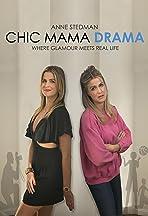 Chic Mama Drama