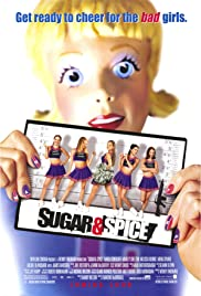 Sugar & Spice(2001) Poster - Movie Forum, Cast, Reviews