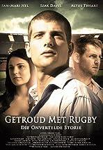 Getroud met Rugby: Die Onvertelde Storie