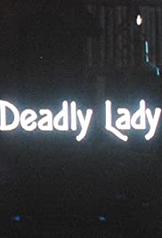 Deadly Lady Poster