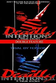 Deadly Intentions (1985) Poster - Movie Forum, Cast, Reviews
