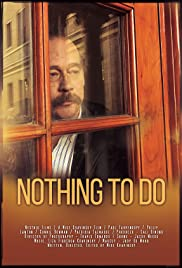 Nothing to Do Poster