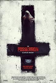 The Possession Experiment(2016) Poster - Movie Forum, Cast, Reviews