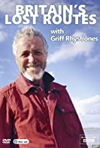 Primary image for Britain's Lost Routes with Griff Rhys Jones