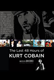 The Last 48 Hours of Kurt Cobain Poster