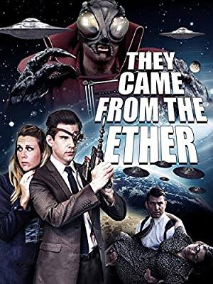 They Came From The Ether full movie streaming