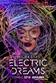 Philip K. Dick's Electric Dreams (2017)