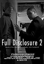 Full Disclosure 2